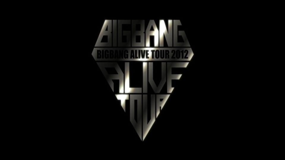 BIGBANG/BIGBANG ALIVE TOUR 2012 IN JAPAN SPECIAL FINAL IN DOME −TOKYO DOME 2012.12.05−